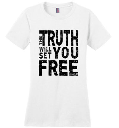 Ladies Classic Fit Crew - The Truth Will Set You Free