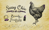 Sassy Chix Broody Products