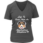 Life Is Better With An Australian Shepherd V-Neck Charcoal