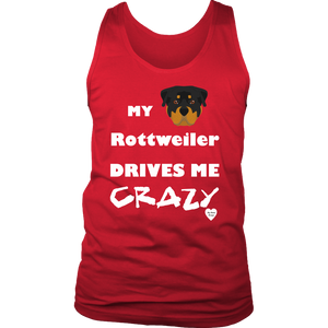 My Rottweiler Drives Me Crazy Men's Tank Top Red