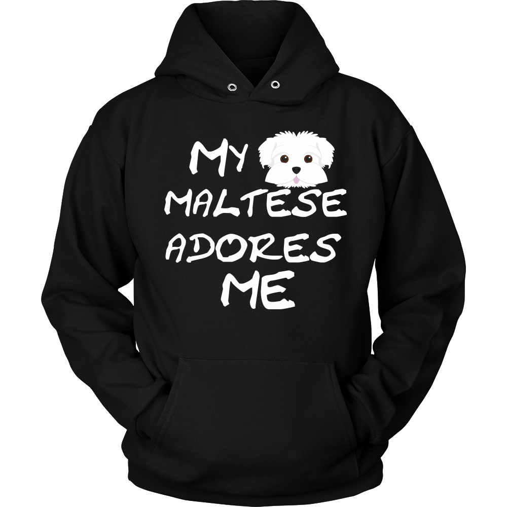 Maltese Adores Me Hoodie