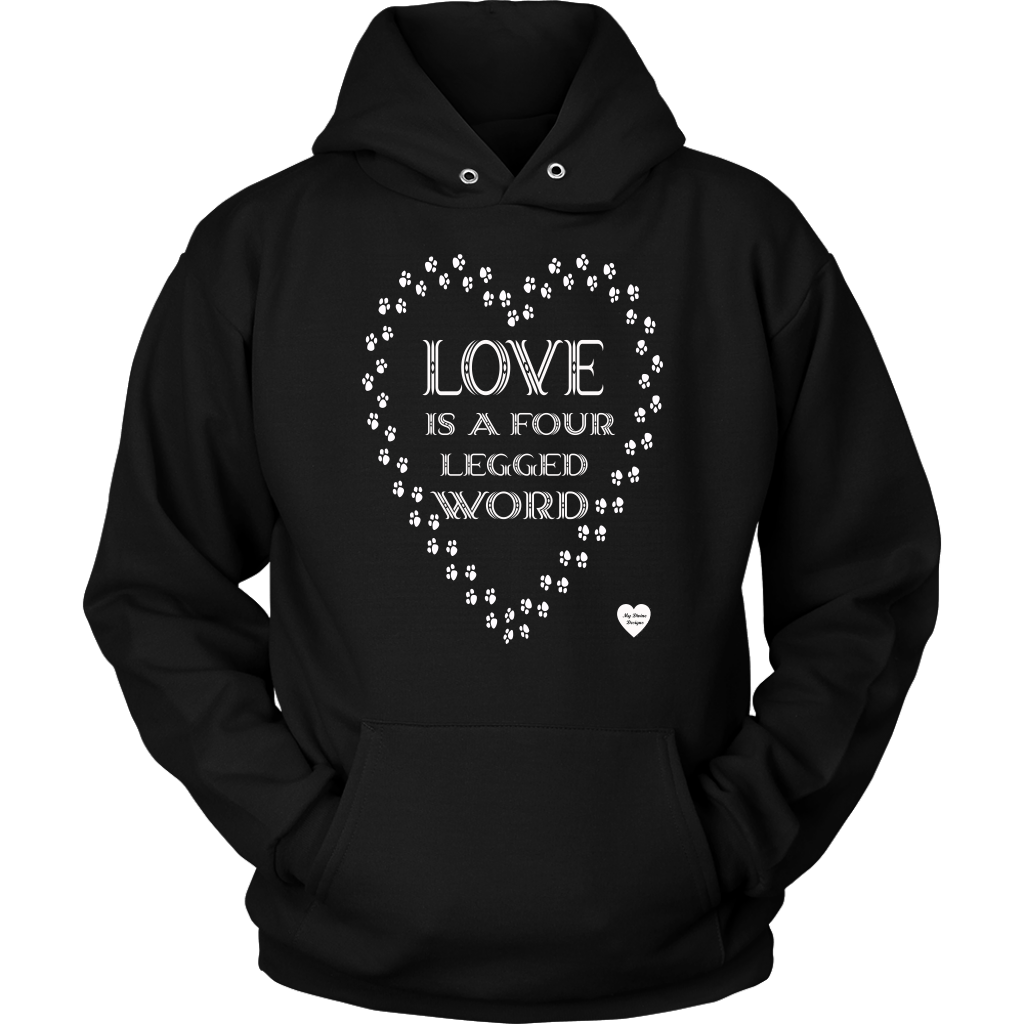 Love Is A Four Legged Word Hoodie