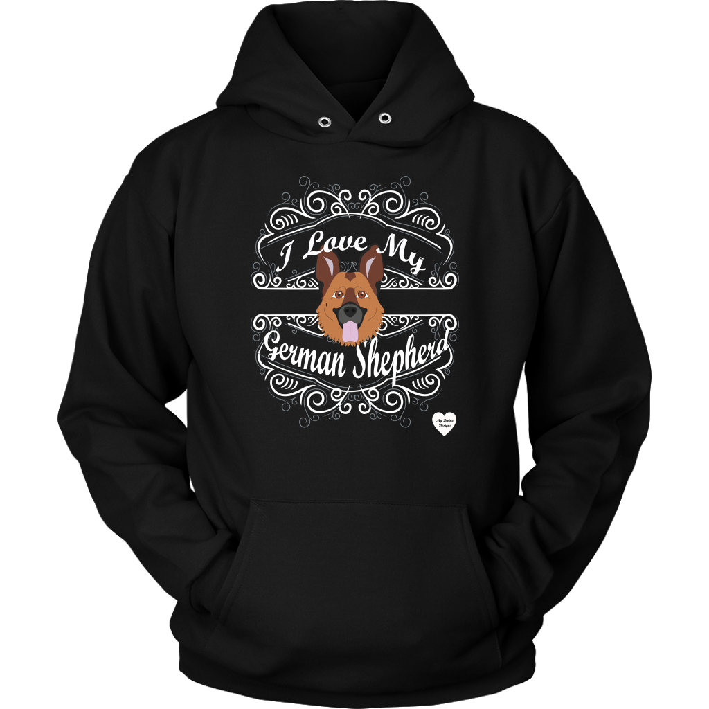 I Love My German Shepherd Hoodie