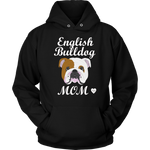 English Bulldog Mom Hoodie