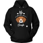 Life Is Better With A Beagle Hoodie Black