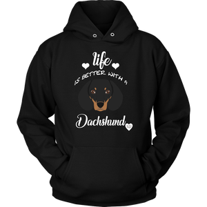 Life Is Better With A Dachshund Hoodie Black