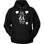 Life Is Better With a Dog Hoodie Black