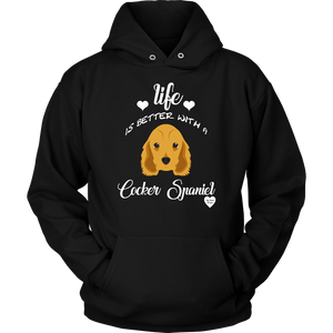 Life Is Better With A Cocker Spaniel Hoodie Black