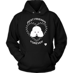 Poodle Best Friends Forever Hoodie