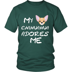 My Chihuahua Adores Me T-Shirt