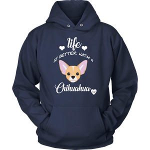 Life Is Better With a Chihuahua Hoodie Navy