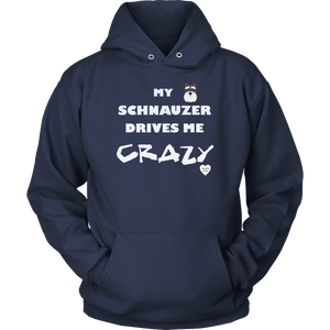 My Schnauzer Drives Me Crazy Hoodie Navy