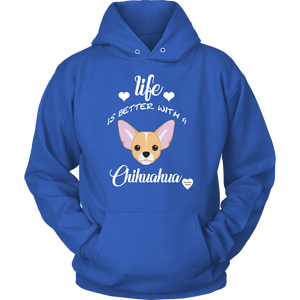 Life Is Better With A Chihuahua Hoodie Royal Blue