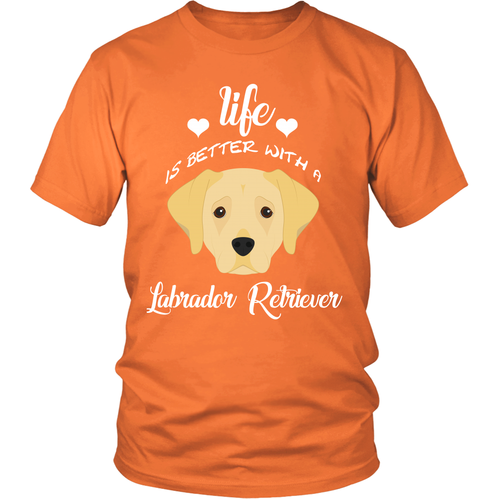 Life Is Better With A Labrador Retriever T-Shirt