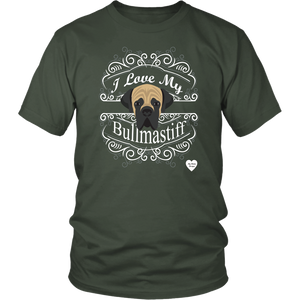 I Love My Bullmastiff T-Shirt Olive