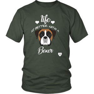 Life Is Better With A Boxer T-Shirt