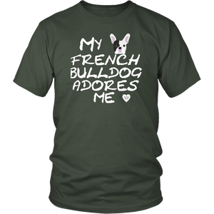 French Bulldog Adores Me T-Shirt Olive