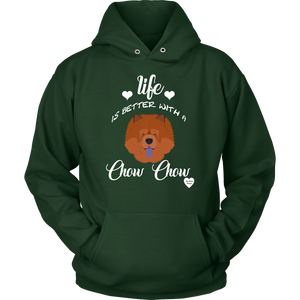 Life Is Better With A Chow Chow Hoodie Dark Green