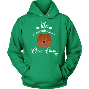 Life Is Better With A Chow Chow Hoodie Kelly Green