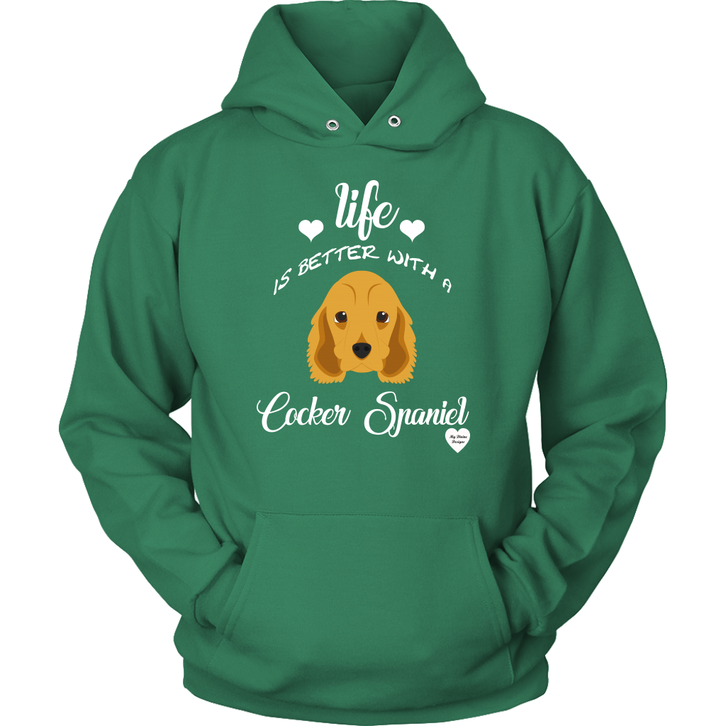 Life Is Better With A Cocker Spaniel Hoodie Kelly Green