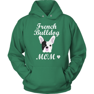 French Bulldog Mom Hoodie
