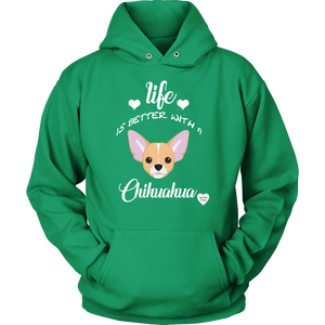 Life Is Better With A Chihuahua Hoodie Kelly Green