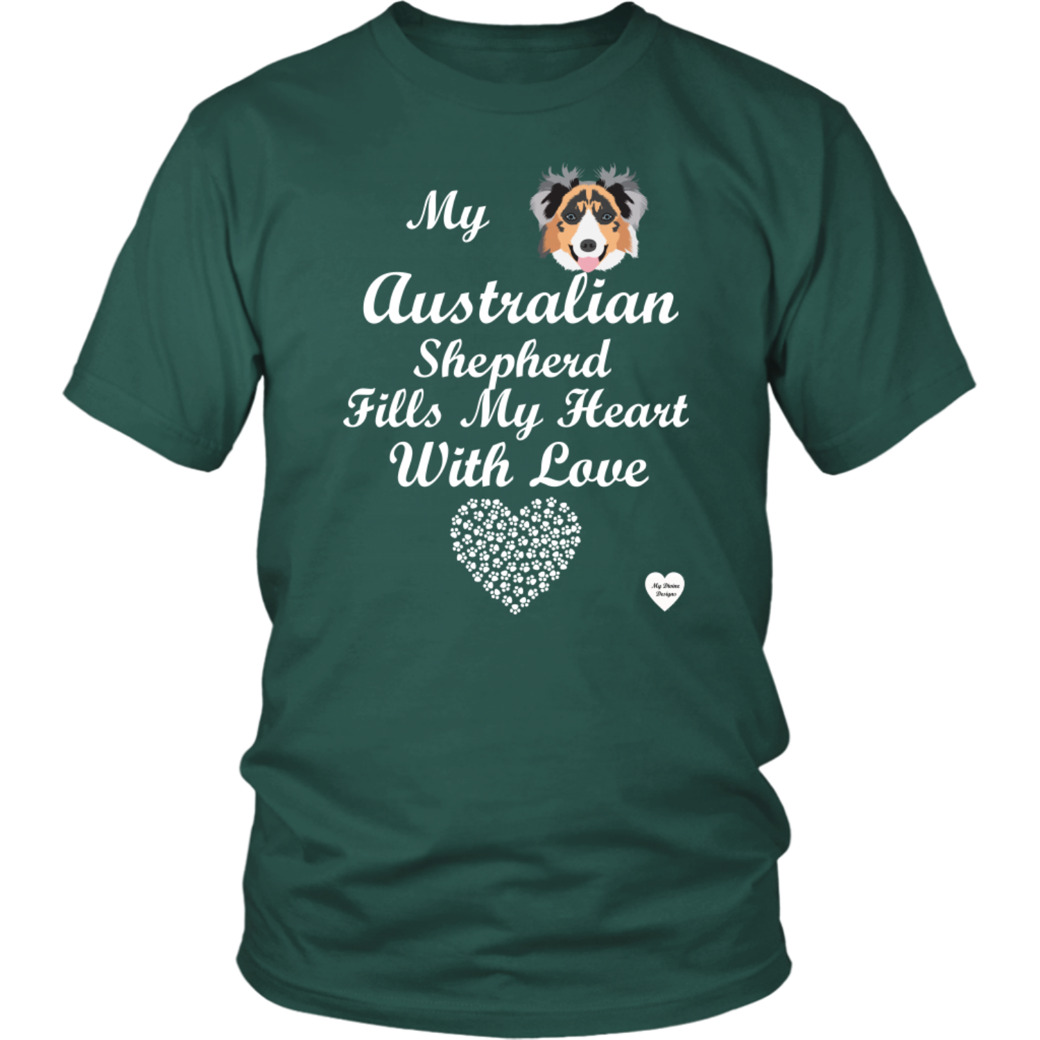 australian shepherd fills my heart t-shirt dark green