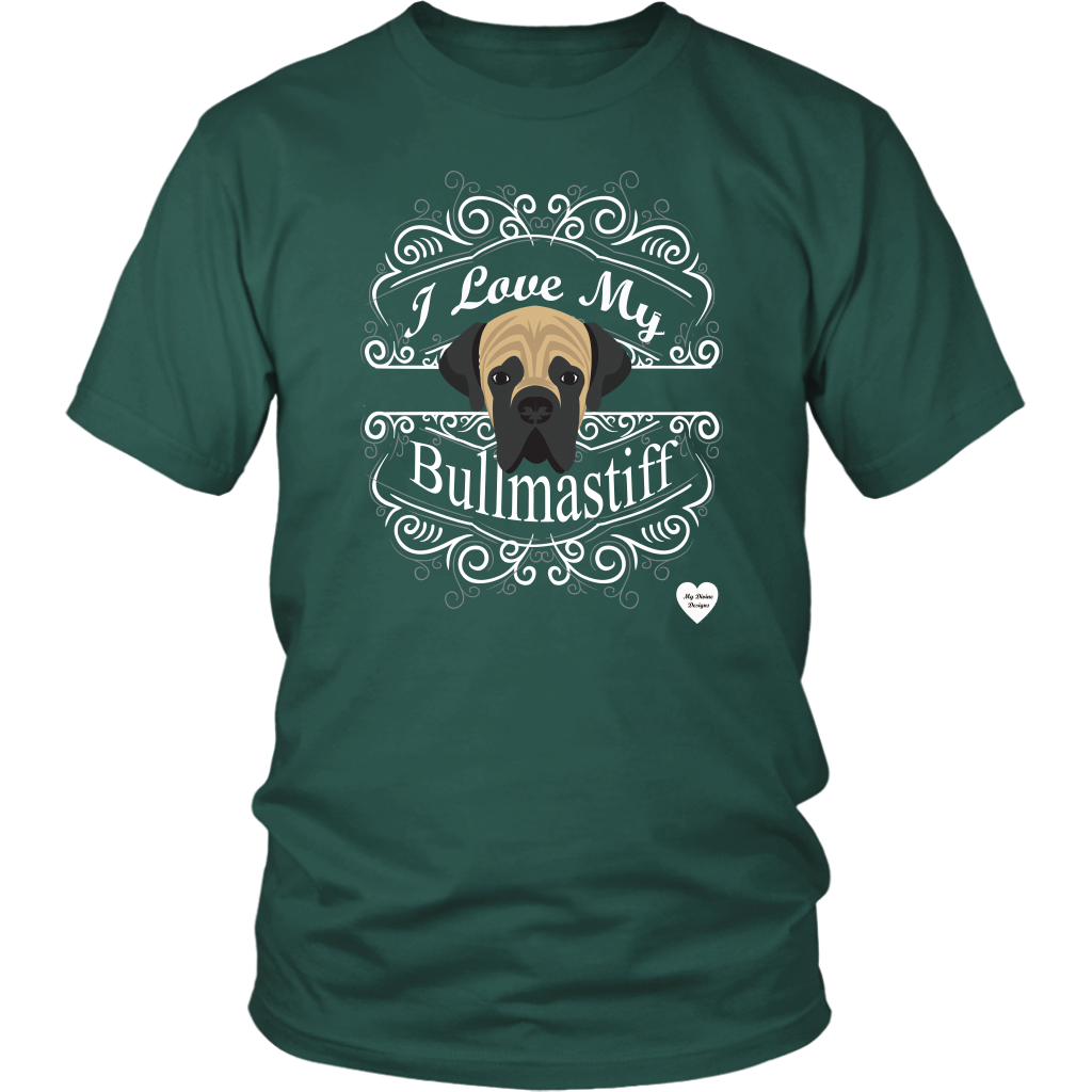 I Love My Bullmastiff T-Shirt Dark Green
