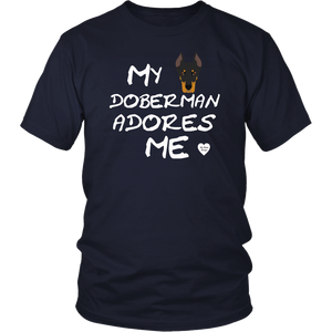 My Doberman Adores Me T-Shirt Navy