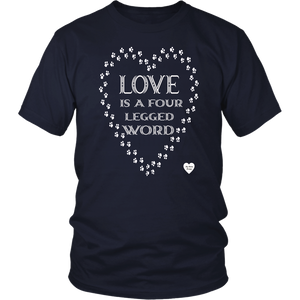 Love Is A Four Legged Word T-Shirt