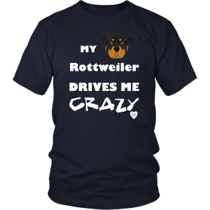 My Rottweiler Drives Me Crazy T-Shirt Navy