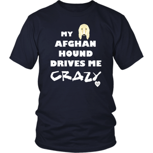 Afghan Hound Drives Me Crazy T-Shirt Navy