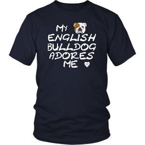 English Bulldog Adores Me T-Shirt Navy