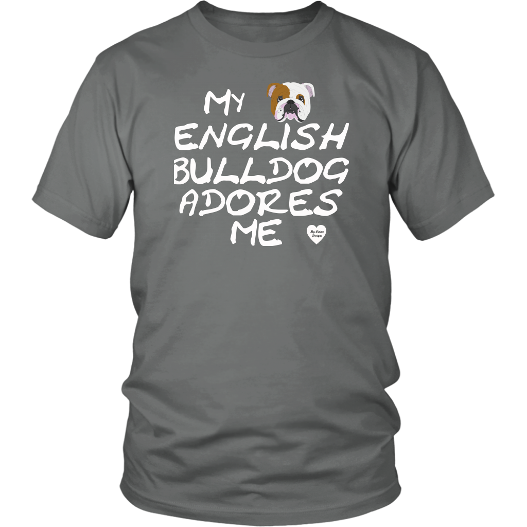 English Bulldog Adores Me T-Shirt Grey