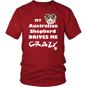australian shepherd drives me crazy t-shirt red