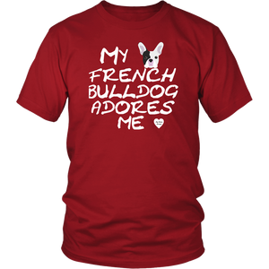 French Bulldog Adores Me T-Shirt Red