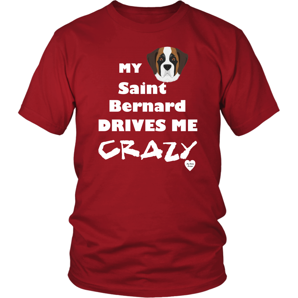 Saint Bernard Drives Me Crazy T-Shirt Red