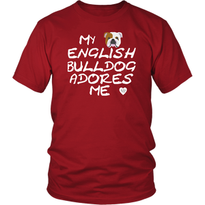 English Bulldog Adores Me T-Shirt Red