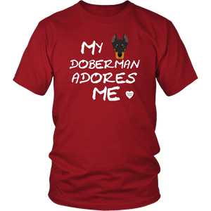 My Doberman Adores Me T-Shirt Red