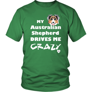 australian shepherd drives me crazy t-shirt kelly green