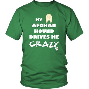 Afghan Hound Drives Me Crazy T-Shirt Kelly Green