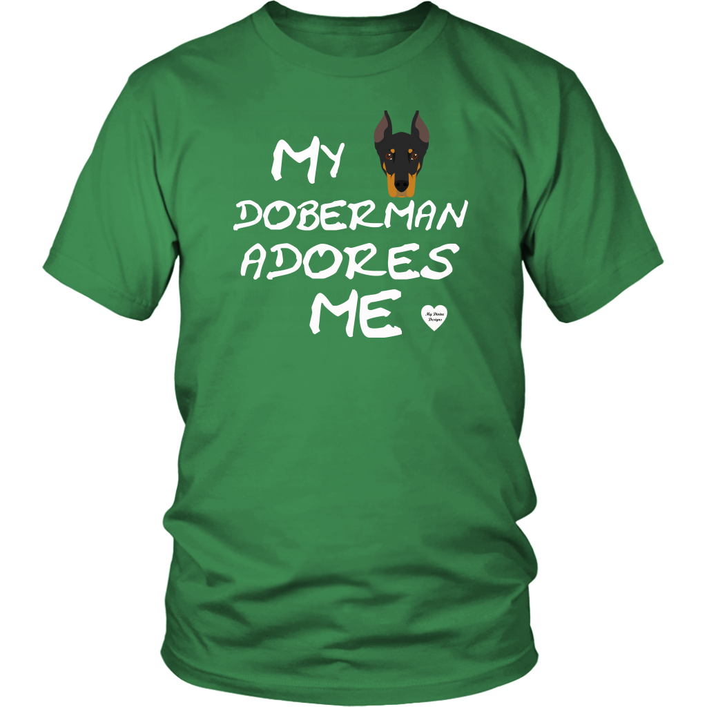 My Doberman Adores Me T-Shirt Kelly Green