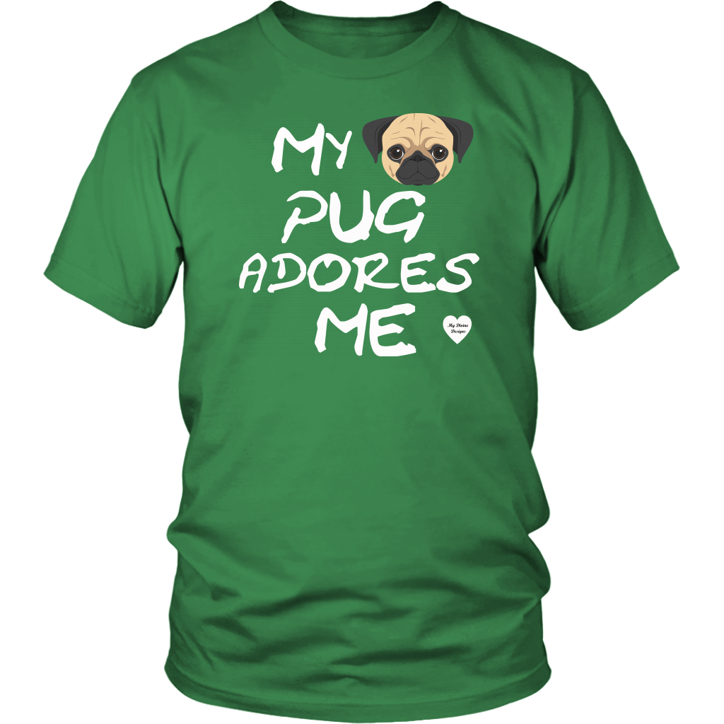 Pug Adores Me T-Shirt Kelly Green