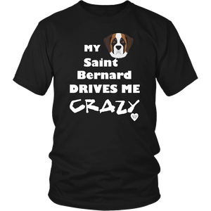 Saint Bernard Drives Me Crazy T-Shirt Black