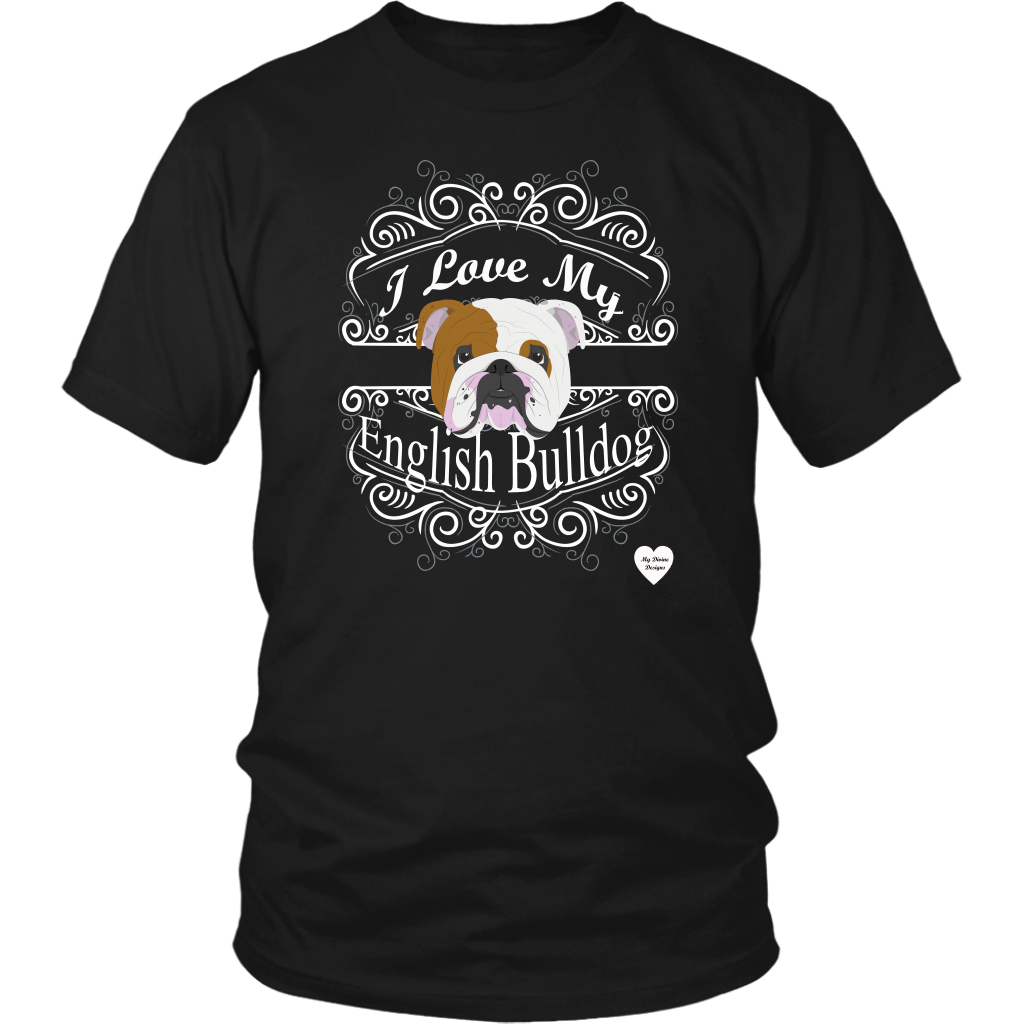 I Love My English Bulldog T-Shirt