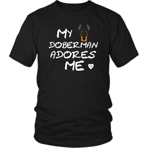 My Doberman Adores Me T-Shirt Black