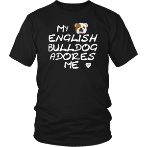 English Bulldog Adores Me T-Shirt Black