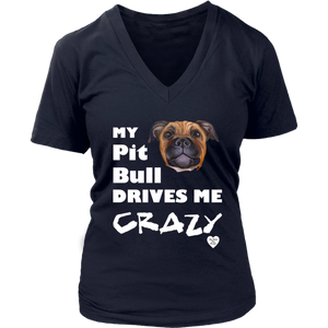 My Pit Bull Drives Me Crazy V-Neck Navy