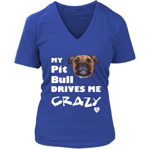 My Pit Bull Tan Drives Me Crazy V-Neck Royal Blue