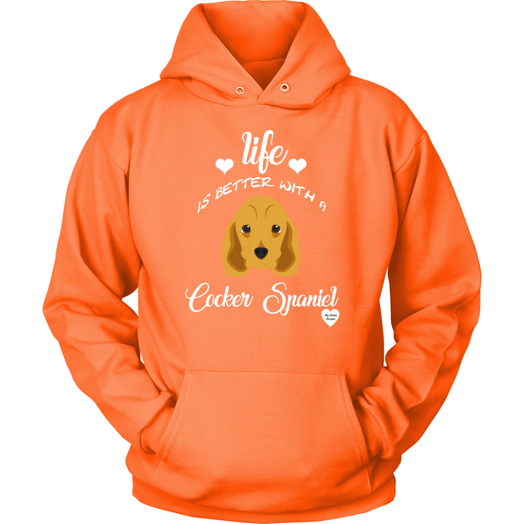 Life Is Better With A Cocker Spaniel Hoodie Neon Orange